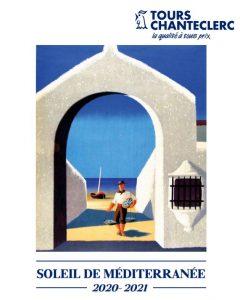 Brochure électronique Tours Chanteclerc Méditerranée